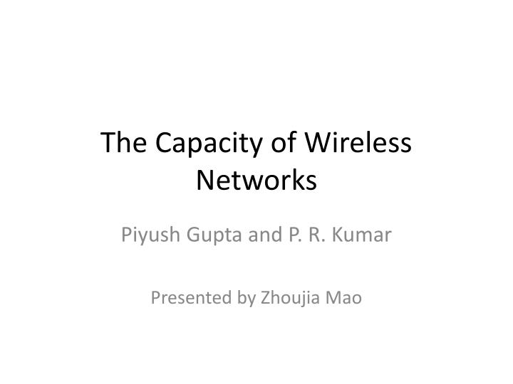 the capacity of wireless networks n.