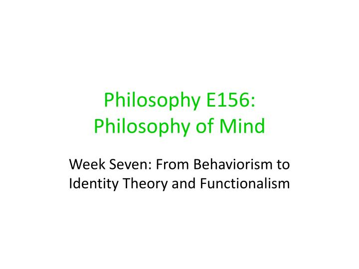 an analysis of the meanings of the philosophies of dualism identity theory and functionalism Identity theory functionalism blutner/philosophy of mind/mind & body/identity theory 10 mind_body_identdoc author:.