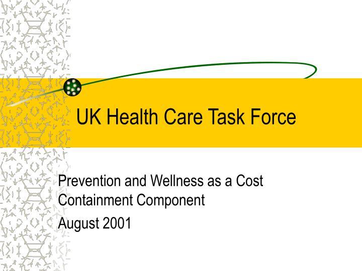 UK Health Care Task Force