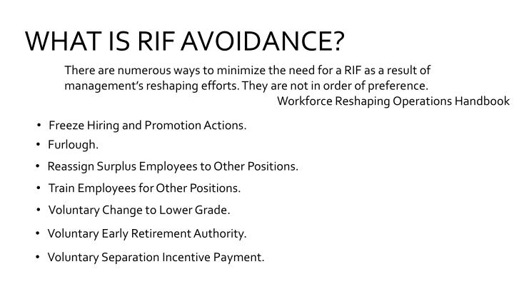 WHAT IS RIF AVOIDANCE?