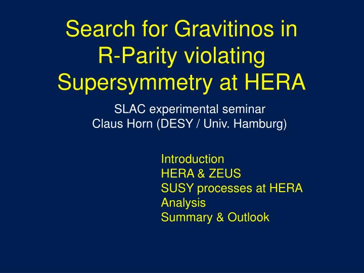 Search for gravitinos in r parity violating supersymmetry at hera