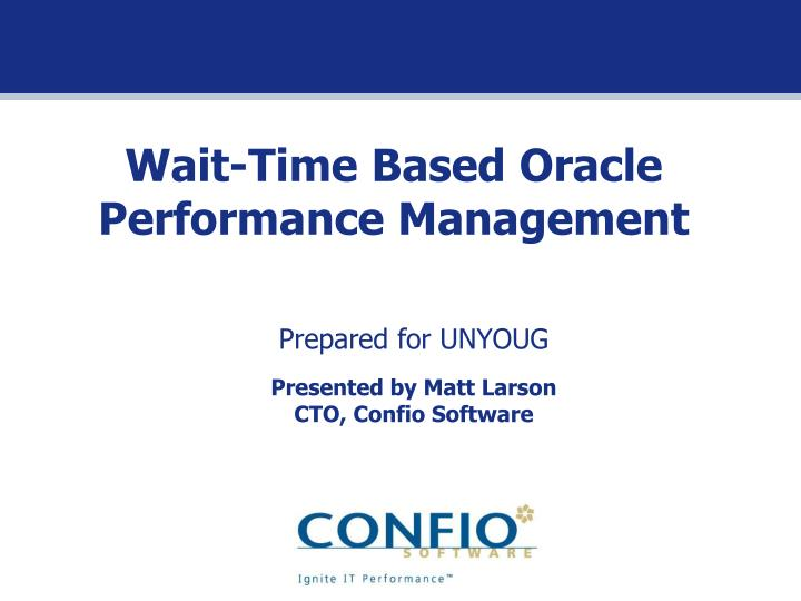wait time based oracle performance management n.