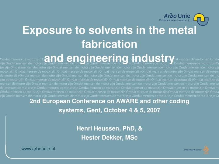 exposure to solvents in the metal fabrication and engineering industry n.