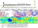 simultaneous mjo er wave