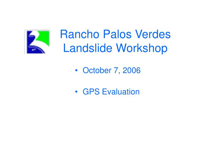 Rancho palos verdes landslide workshop