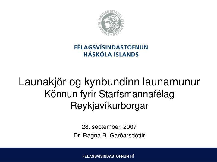 Launakj r og kynbundinn launamunur k nnun fyrir starfsmannaf lag reykjav kurborgar