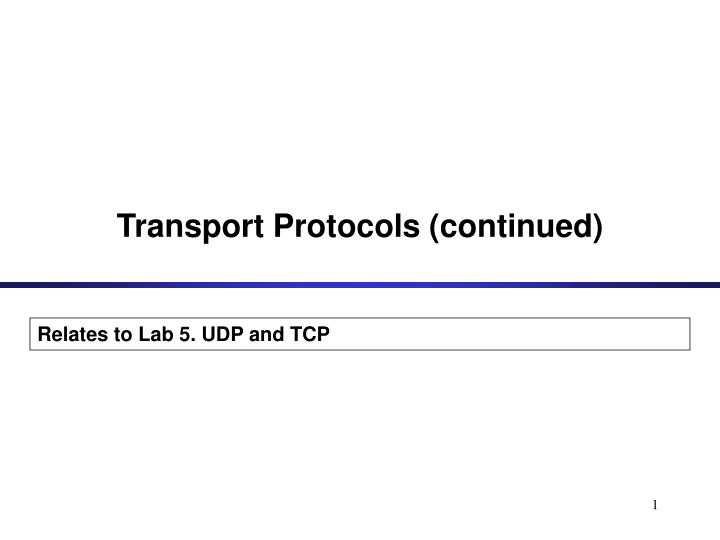 transport protocols continued n.