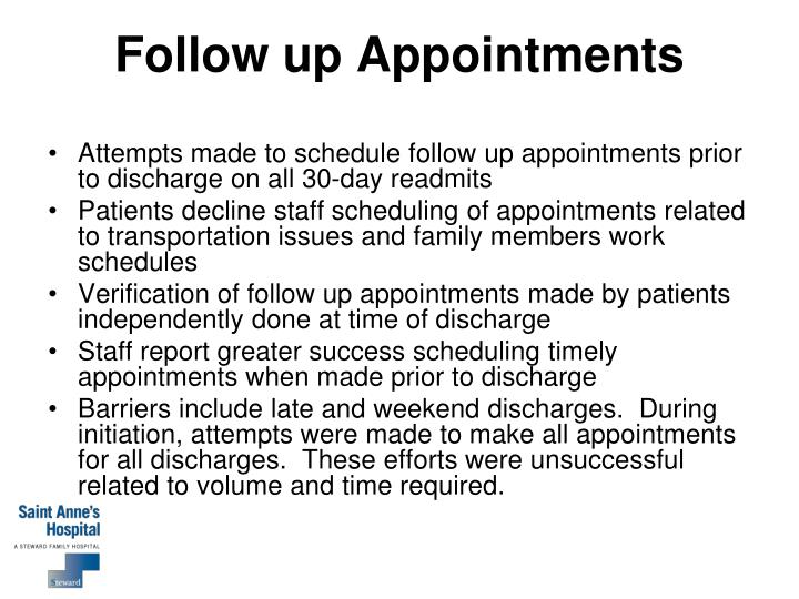 Follow up Appointments