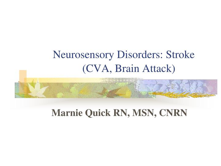 neurosensory disorders stroke cva brain attack n.