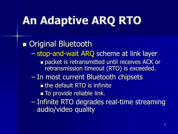 An Adaptive ARQ RTO
