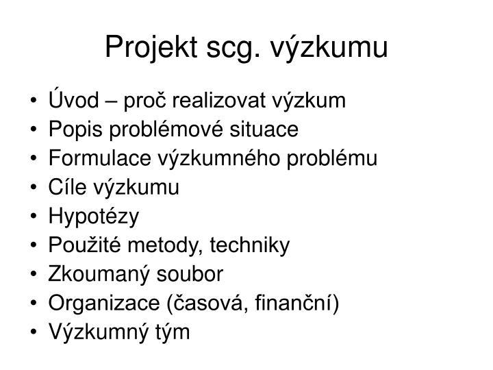 Projekt scg. výzkumu