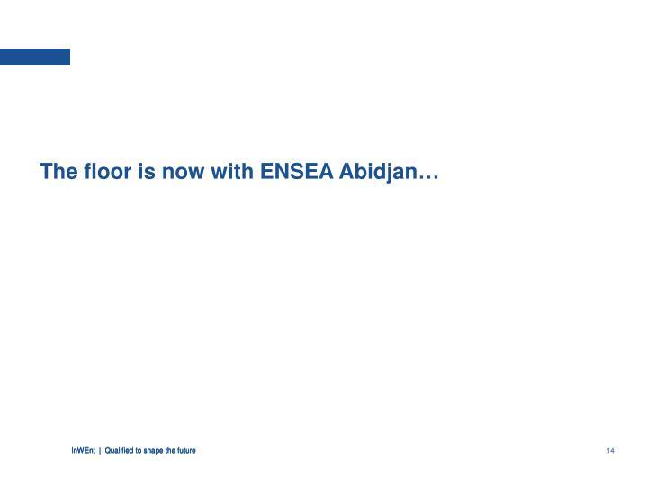 The floor is now with ENSEA Abidjan…