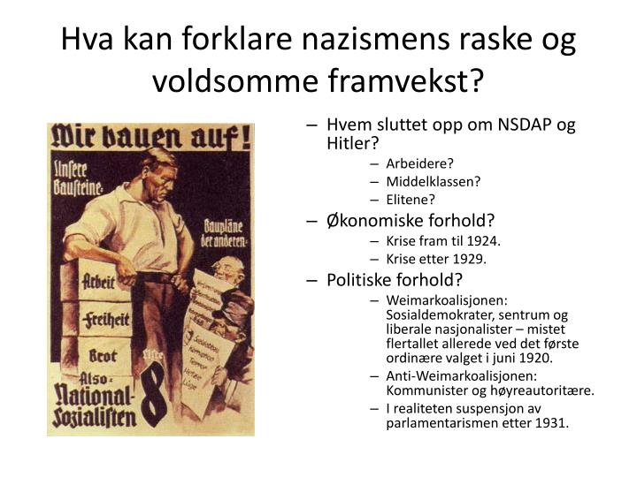 Hva kan forklare nazismens raske og voldsomme framvekst?