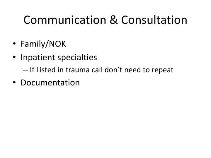 Communication & Consultation