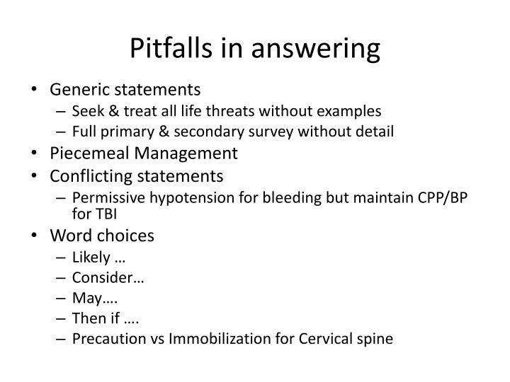 Pitfalls in answering