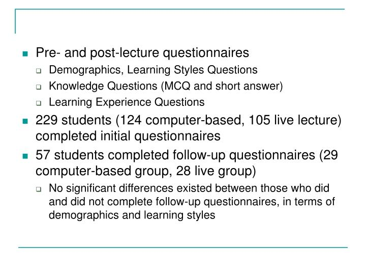 Pre- and post-lecture questionnaires