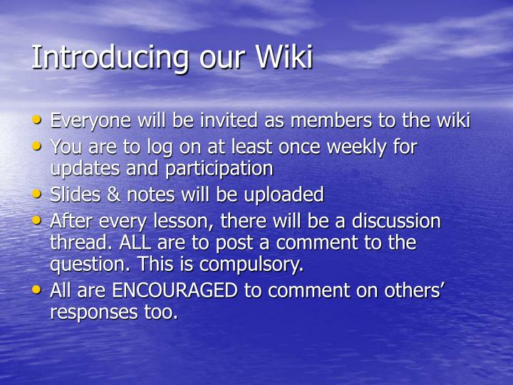 Introducing our Wiki