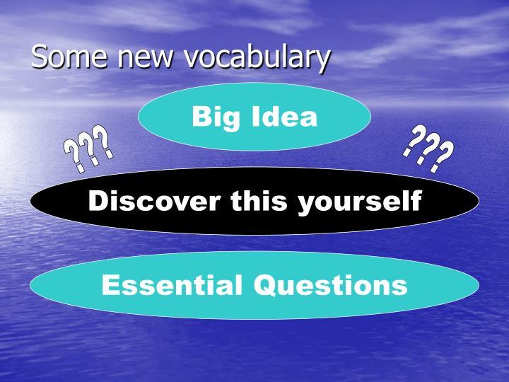 Some new vocabulary