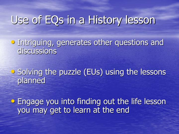Use of EQs in a History lesson