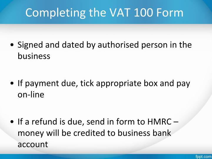 Completing the VAT 100 Form