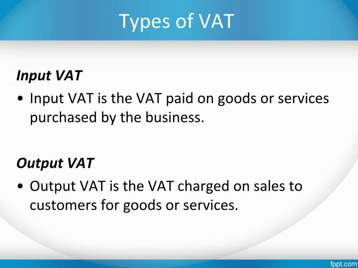 Types of VAT