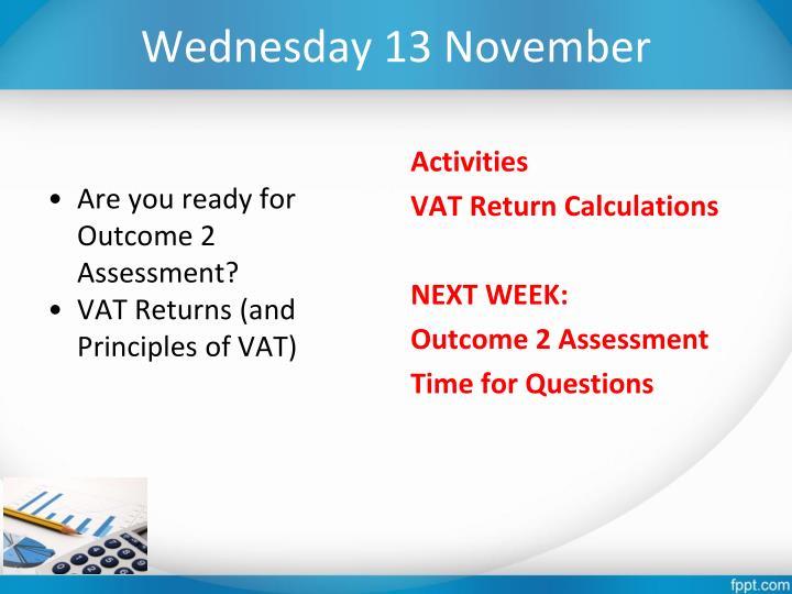 Wednesday 13 November