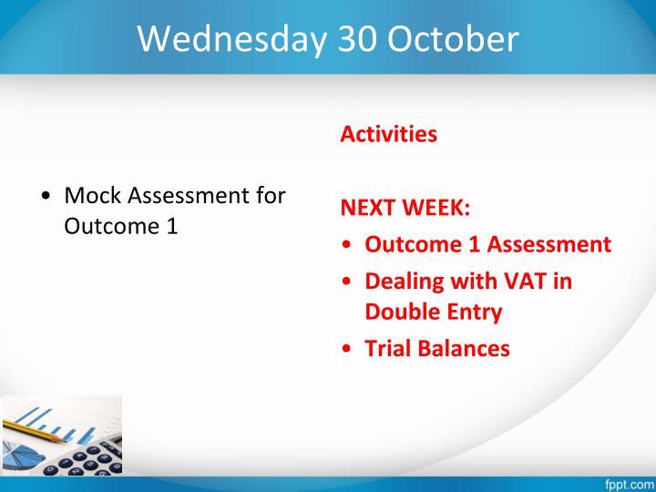 Wednesday 30 October
