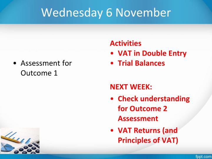Wednesday 6 November