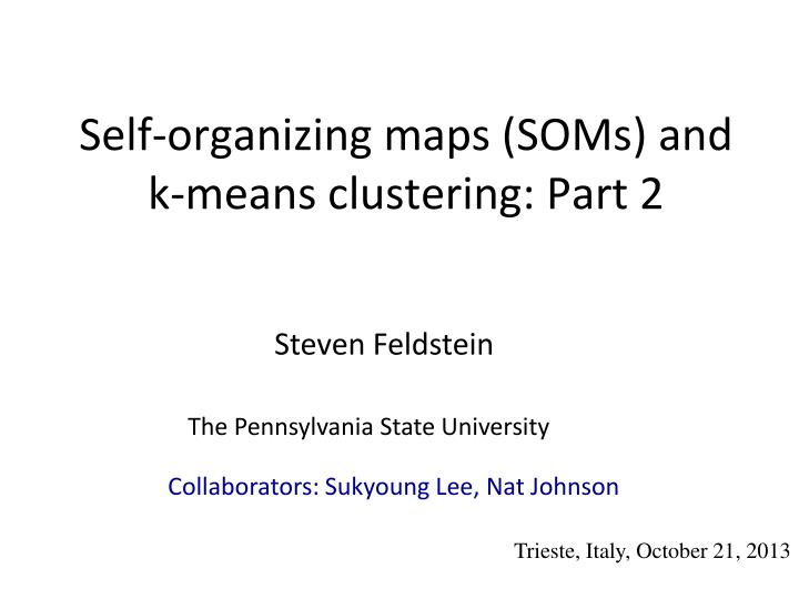 self organizing maps soms and k means clustering part 2 n.