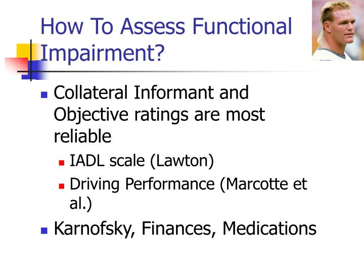 How To Assess Functional Impairment?