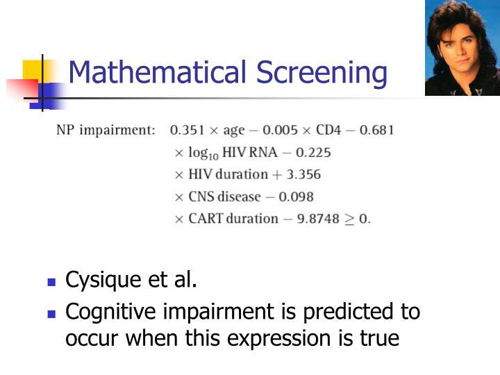 Mathematical Screening