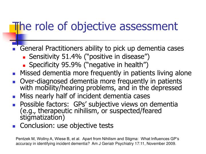 The role of objective assessment