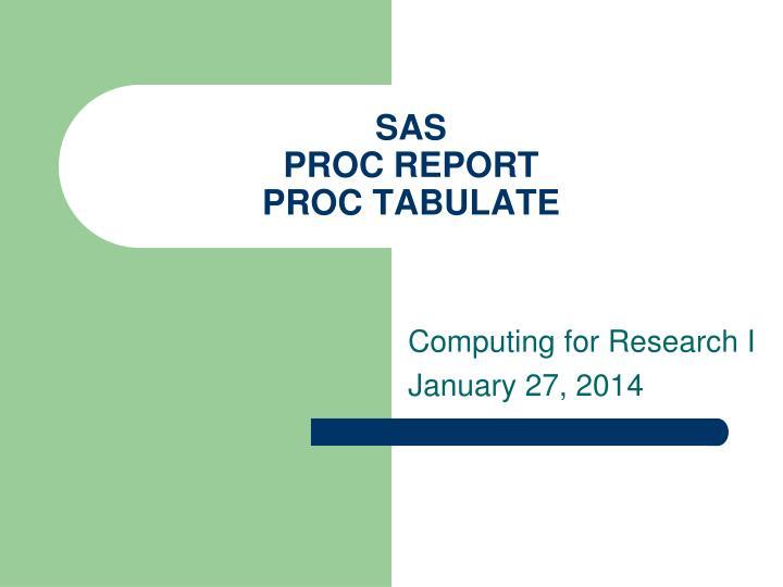sas proc report proc tabulate n.