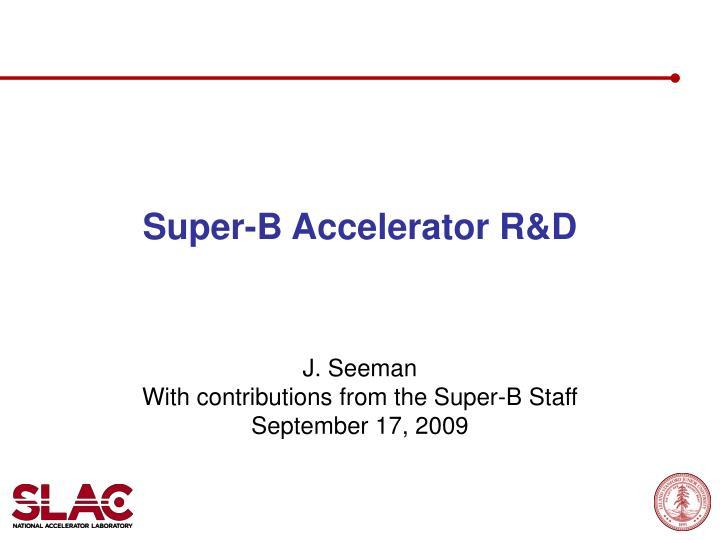 super b accelerator r d n.
