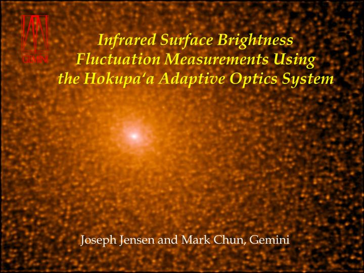 Infrared surface brightness fluctuation measurements using the hokupa a adaptive optics system
