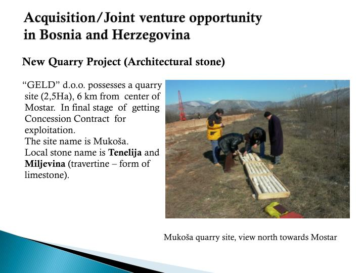 Acquisition joint venture opportunity in bosnia and herzegovina