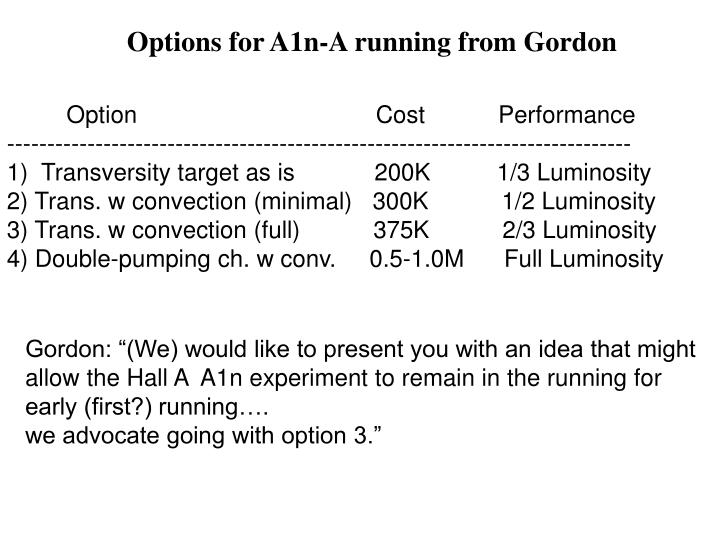 Options for A1n-A running from Gordon
