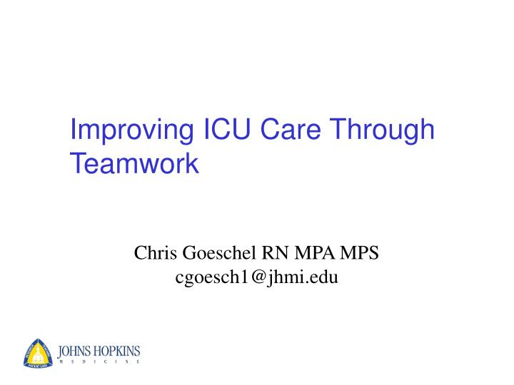 improving icu care through teamwork n.