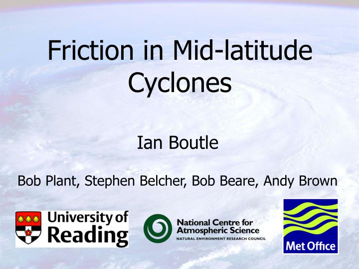 Friction in Mid-latitude