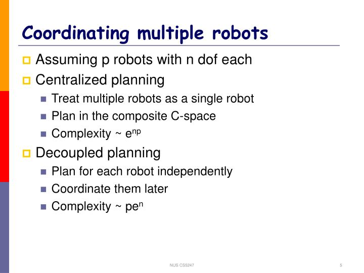 Coordinating multiple robots