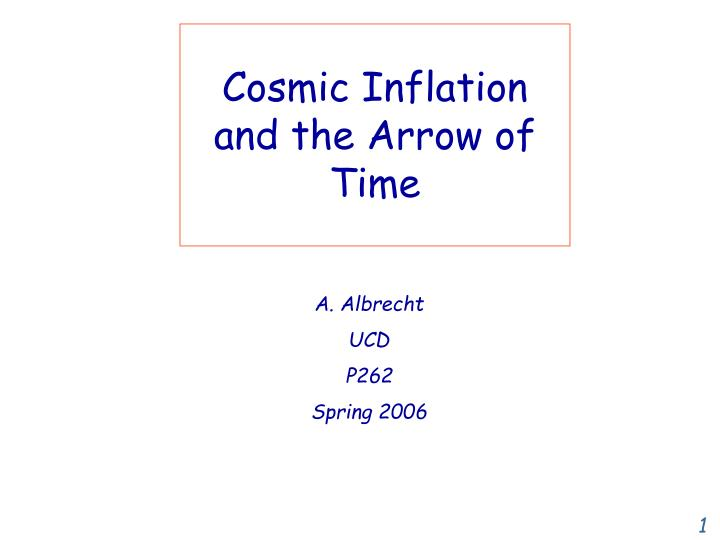 cosmic inflation and the arrow of time n.
