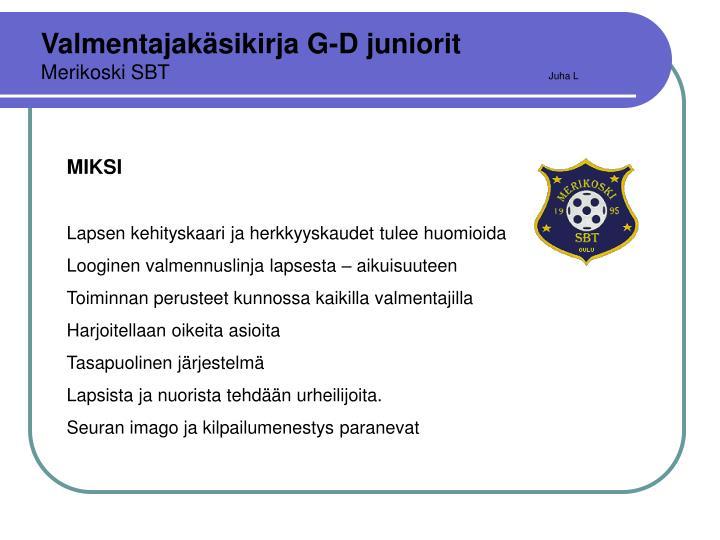 Valmentajakäsikirja G-D juniorit