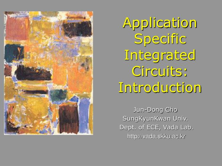 Application specific integrated circuits introduction