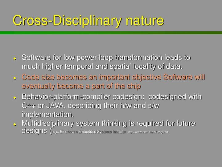 Cross-Disciplinary nature