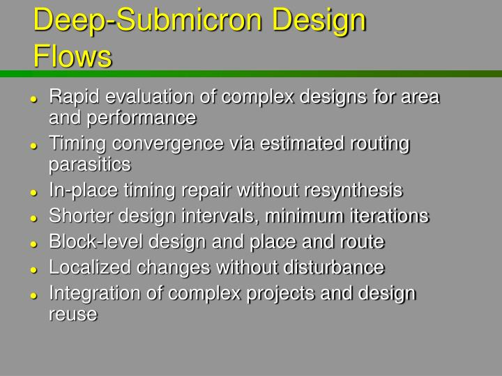 Deep-Submicron Design Flows