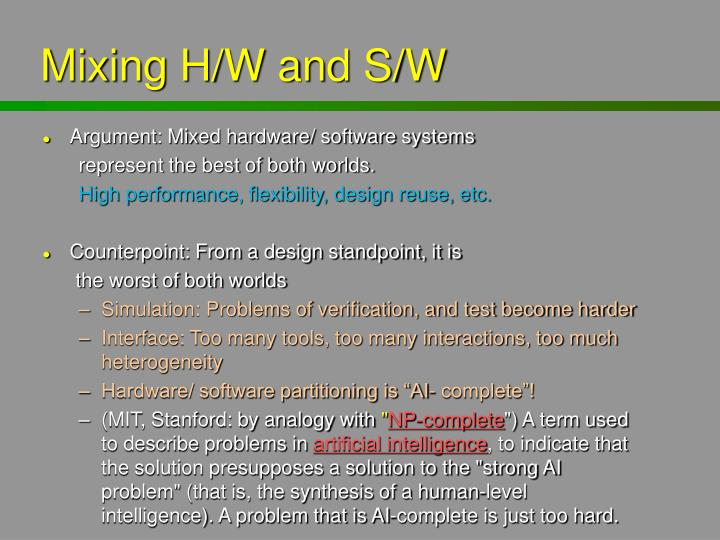 Mixing H/W and S/W