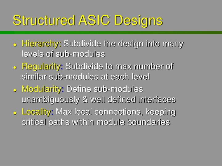 Structured ASIC Designs