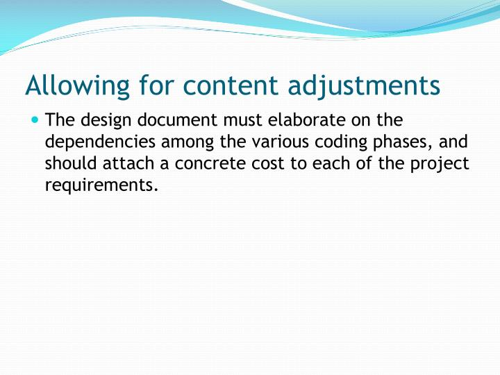 Allowing for content adjustments