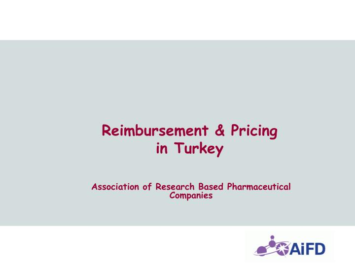 Reimbursement pricing in turkey