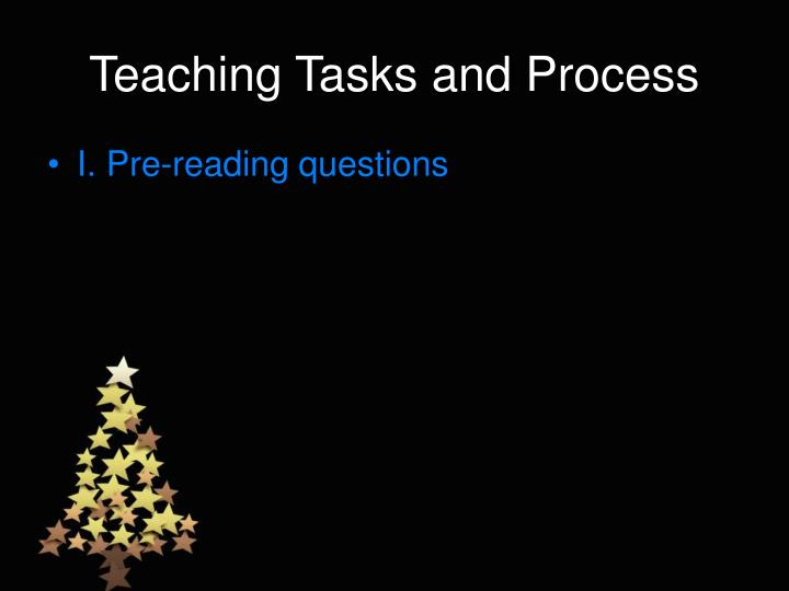 Teaching tasks and process